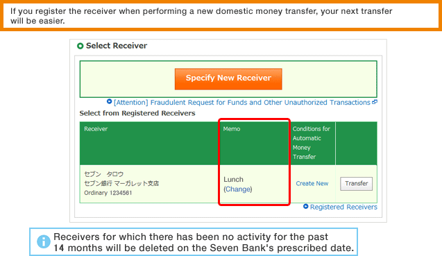 If you register the receiver when performing a new domestic money transfer, your next transfer will be easier.