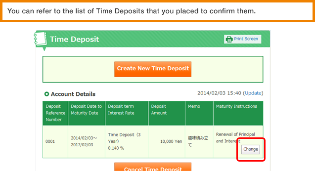 You can refer to the list of Time Deposits that you placed to confirm them.