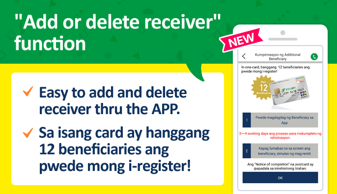"""Add or delete receiver"" function Easy to add and delete receiver thru the APP. Sa isang card ay hanggang 12 beneficiaries ang pwede mong i-register!"