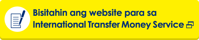 Bisitahin ang website para sa International Transfer Money Service