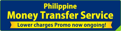 Philippine Money Transfer Service Lower charges Promo now ongoing!