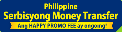 Philippine Serbisyong Money Transfer Ang HAPPY PROMO FEE ay ongoing!